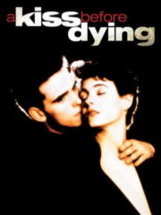 A-Kiss-Before-Dying-1991-tainies-online-greek-subs
