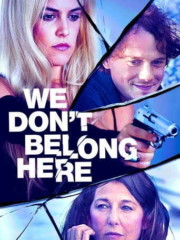 We-Dont-Belong-Here-2017-tainies-online-full