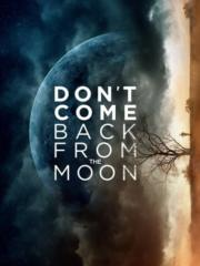 Dont-Come-Back-from-the-Moon-2019-greek-subs-online-gamato