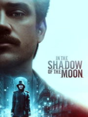 In-the-Shadow-of-the-Moon-2019-greek-subs-online-gamatomovies