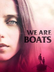 We-Are-Boats-2019-greek-subs-online-gamatomovies