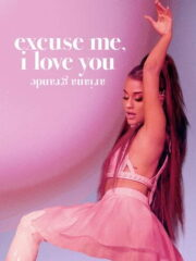ariana-grande-excuse-me-i-love-you-2020-greek-subs-online-gamato
