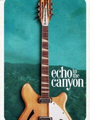 Echo-in-the-Canyon-2019-greek-subs-online-gamato